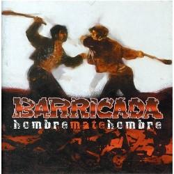 BARRICADA - HOMBRE MATE HOMBRE