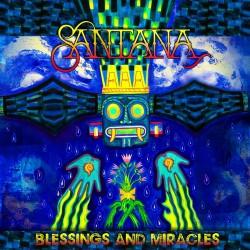 SANTANA -BLESSINGS AND MIRACLES